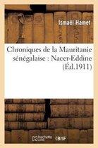 Chroniques de la Mauritanie Senegalaise