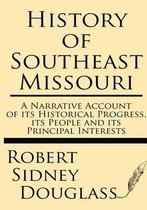 History of Southeast Missouri