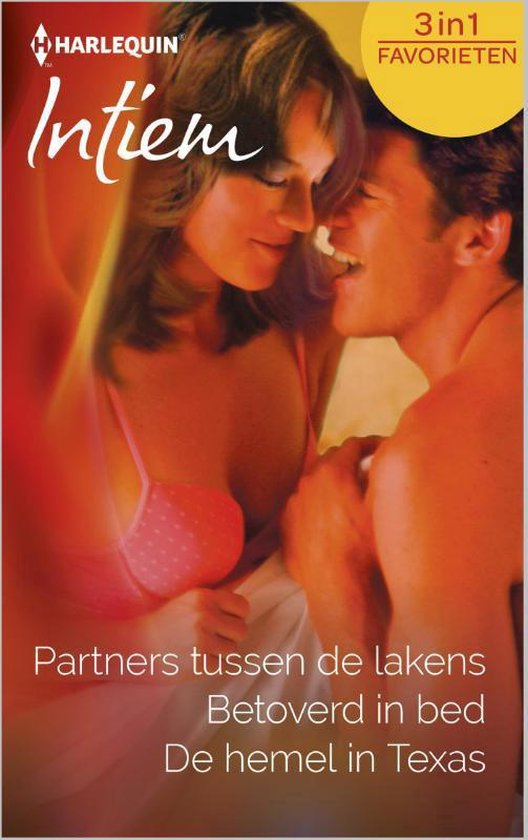 Partners tussen de lakens / Betoverd in bed / De hemel in Texas - Intiem Favorieten 429, 3-in-1 - Wendy Etherington |