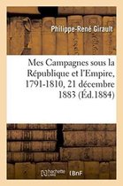 Mes Campagnes sous la Republique et l'Empire, 1791-1810