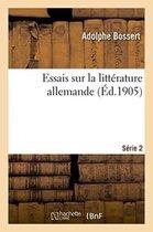 Essais sur la litterature allemande. Serie 2