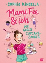 Omslag Mami Fee & ich - Der große Cupcake-Zauber
