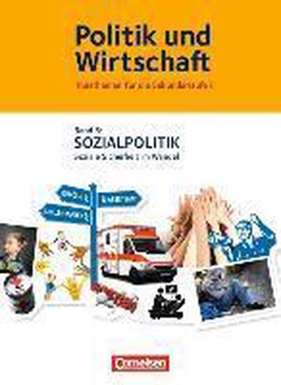 Politik und Wirtschaft 06. Sozialpolitik Schülerbuch