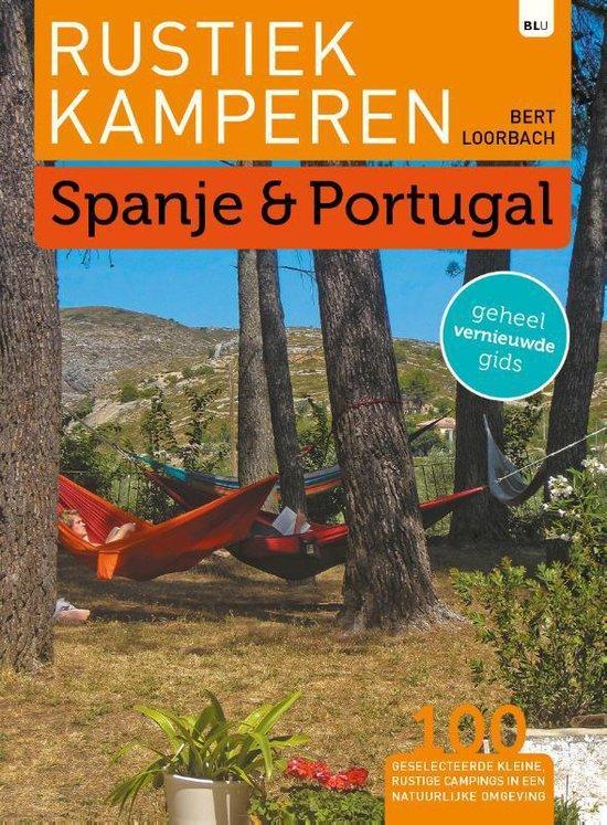 Rustiek Kamperen - Rustiek Kamperen in Spanje en Portugal - Bert Loorbach   Readingchampions.org.uk