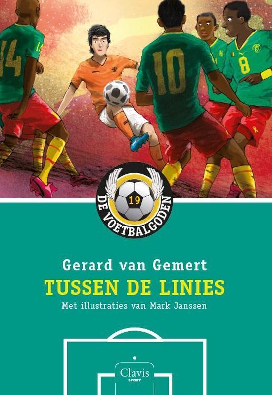 De voetbalgoden 19 - Tussen de Linies - Gerard van Gemert |
