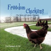 Freedom Chickens