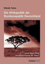 Die Afrikapolitik Der Bundesrepublik Deutschland
