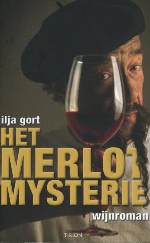 Het Merlot Mysterie - Ilja Gort |