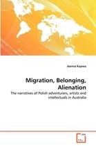 Boek cover Migration, Belonging, Alienation van Joanna Kujawa