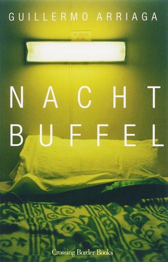 Nachtbuffel - Guillermo Arriaga  