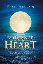 Vigilance of the Heart