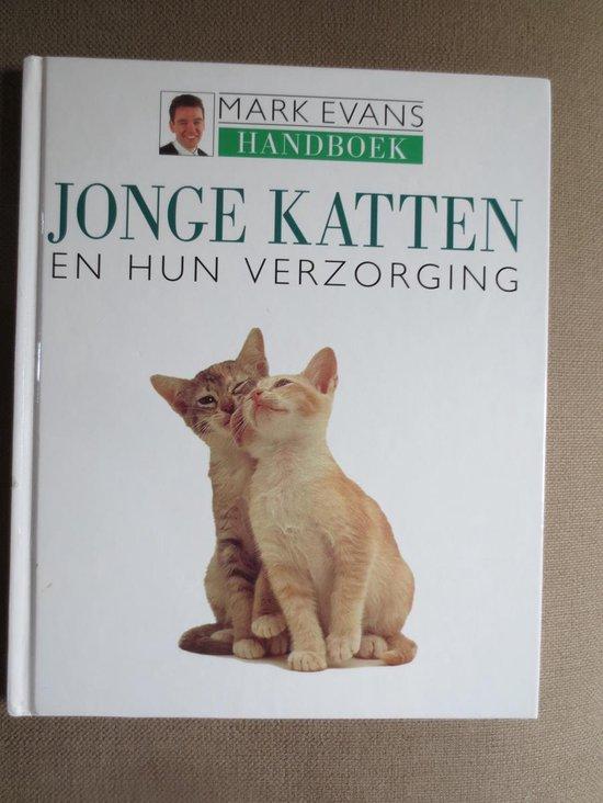 Jonge katten en hun verzorging - Netty van Lookeren Campagne-Taverne | Readingchampions.org.uk