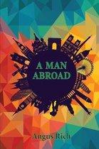 A Man Abroad
