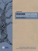 Teacher Education and Institutional Change in South Africa