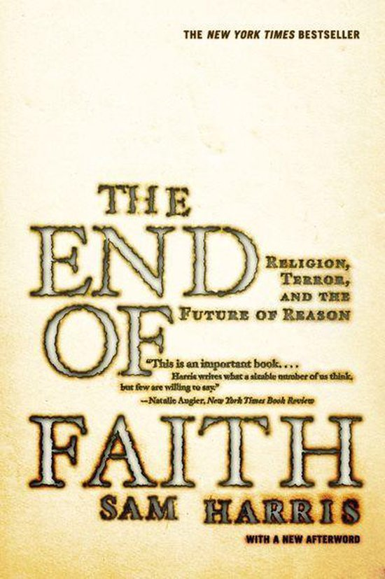 Boek cover The End of Faith: Religion, Terror, and the Future of Reason van Sam Harris (Onbekend)