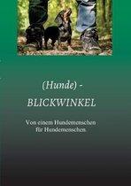 (Hunde) - BLICKWINKEL