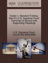 Keeler V. Standard Folding-Bed Co U.S. Supreme Court Transcript of Record with Supporting Pleadings