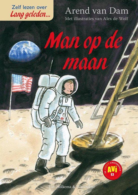 Lang geleden - De man op de maan - Arend van Dam |