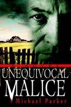Unequivocal Malice