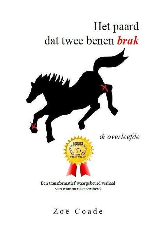 Het paard dat twee benen brak - Zoe Coade pdf epub