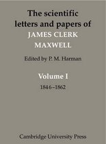 The Scientific Letters and Papers of James Clerk Maxwell 3 Volume Paperback Set (5 physical parts)