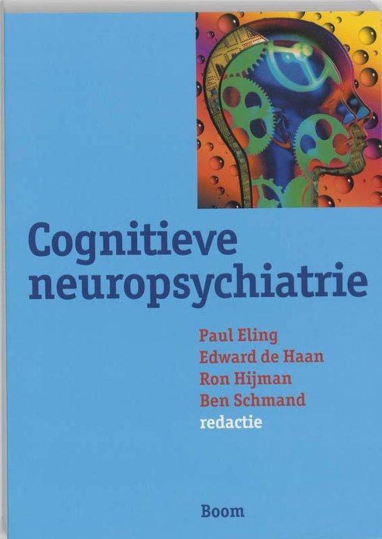 Cognitieve neuropsychiatrie - P. Eling |