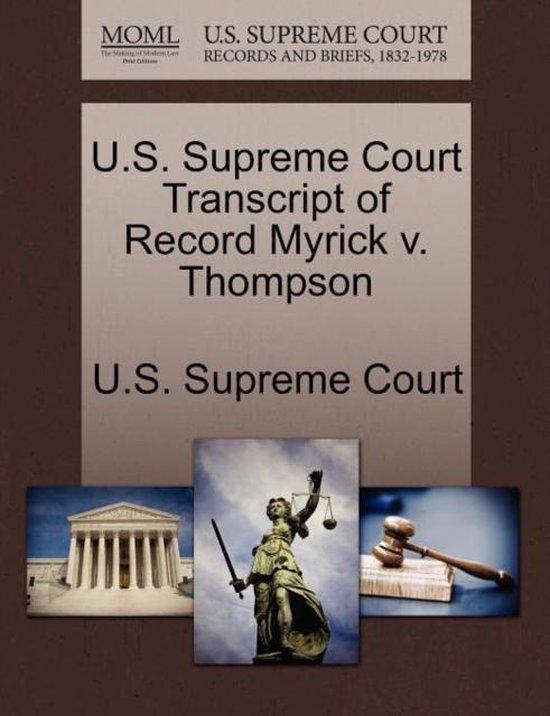 U.S. Supreme Court Transcript of Record Myrick V. Thompson
