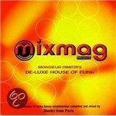 Mixmag Presents Monsieur Dmitri's De-Luxe House...