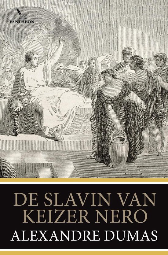 De slavin van keizer Nero - Alexandre Dumas |