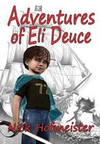 Adventures of Eli Deuce