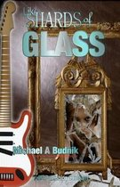 Like Shards of Glass
