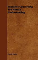 Enquiries Concerning The Human Understanding