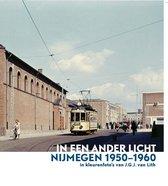 In een Ander Licht, Nijmegen 1950 - 1960 in kleur