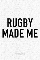 Rugby Made Me