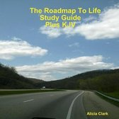 The Road Map To Life Study Guide Plus KJV