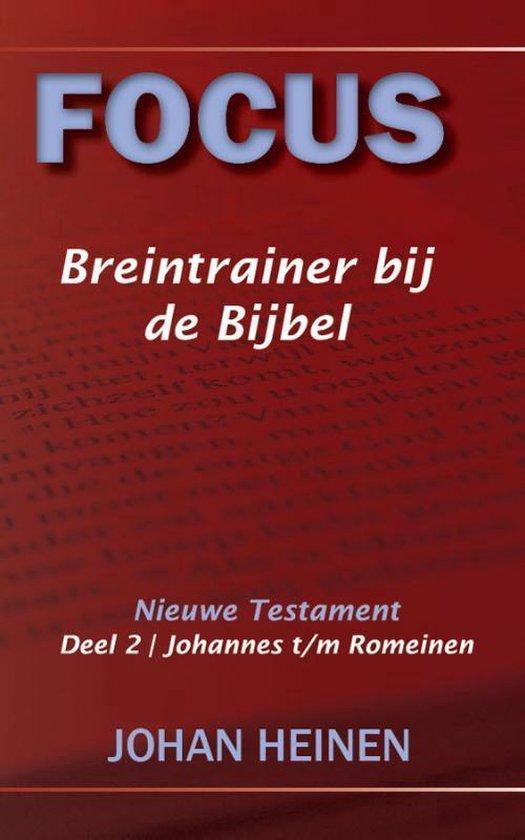 Focus Breintrainer bij de Bijbel - nieuwe testament / 2 - Johan Heinen |