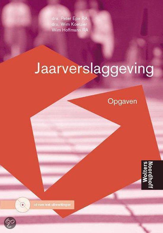 Boek cover Opgaven Jaarverslaggeving van P. Epe (Paperback)