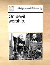 On Devil Worship.