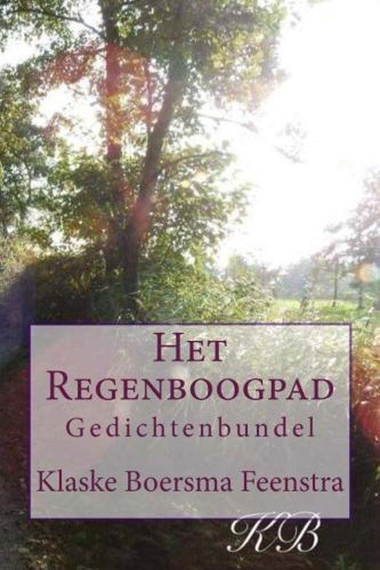 Het regenboogpad - Klaske Boersma Feenstra   Fthsonline.com