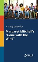 Boek cover A Study Guide for Margaret Mitchells Gone With the Wind van Cengage Learning Gale