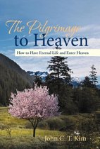 The Pilgrimage to Heaven