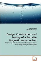 Design, Construction and Testing of a Portable Magnetic Water Ionizer