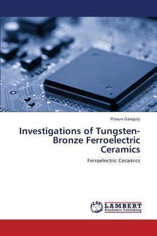 Investigations of Tungsten-Bronze Ferroelectric Ceramics