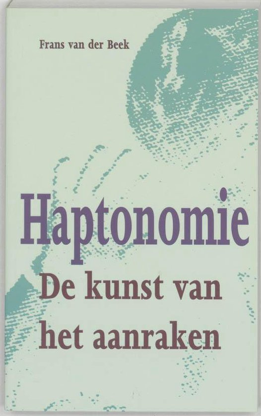 Haptonomie - Frans van der Beek |