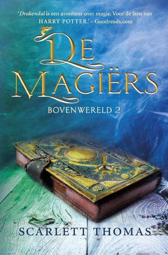 Bovenwereld 2 - De magiërs - Scarlett Thomas | Readingchampions.org.uk