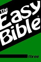 The Easy Bible Volume Three