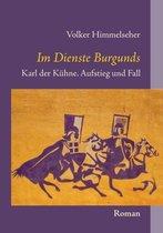 Boek cover Im Dienste Burgunds van Volker Himmelseher (Paperback)