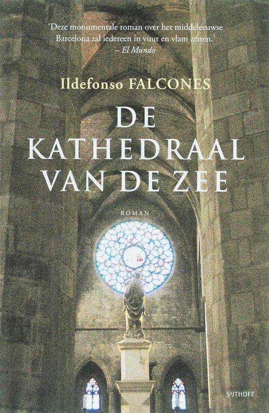 De kathedraal van de zee - Ildefonso Falcones |