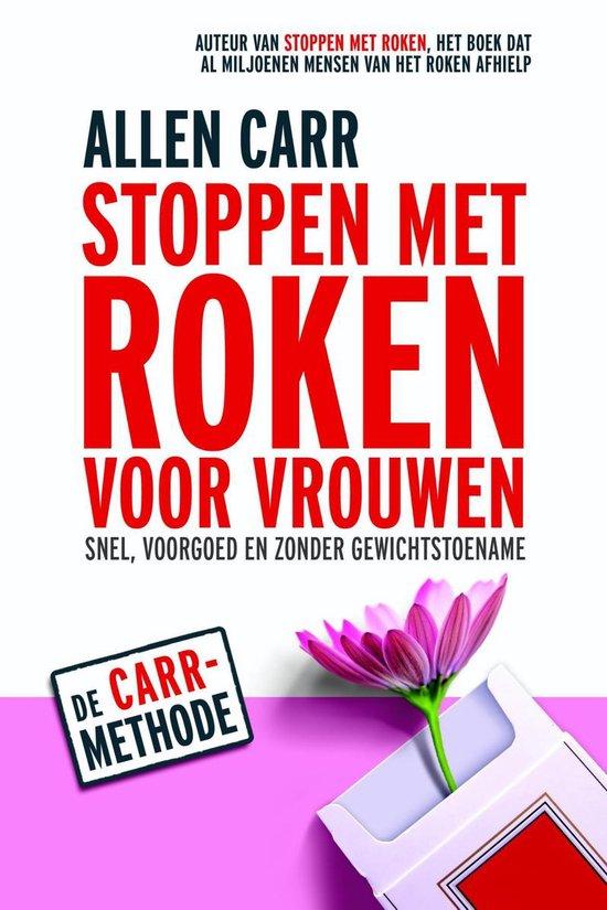 Boek cover Stoppen met roken voor vrouwen van Allen Carr (Onbekend)