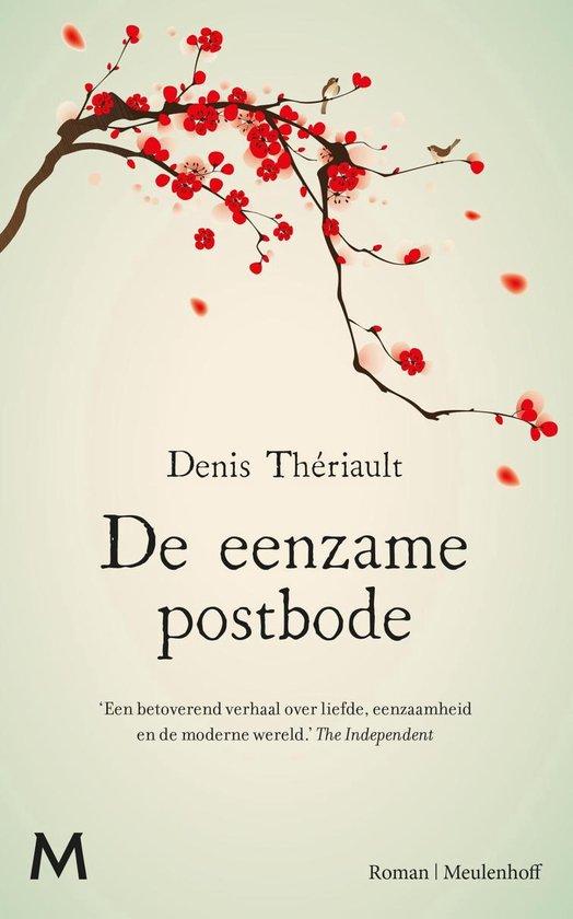 De eenzame postbode - Denis Thériault |